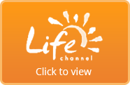 Life Channel - click here